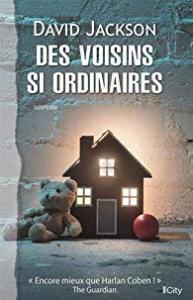 DES VOISINS SI ORDINAIRES